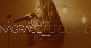 Anagrace estrena su nueva canción «Perdonado», un tema que sana y restaura corazones