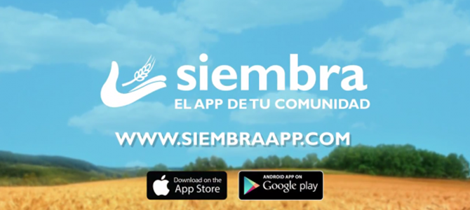 SIEMBRA: El App que te mantiene presente en tu comunidad cuando tus compromisos y actividades te lo impiden