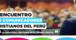 Regresa a Perú el II Encuentro de Comunicadores Cristianos