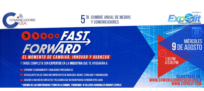 CUMBRE DE COMUNICADORES previo a EXPOLIT. Fast Forward El momento de cambiar, innovar y avanzar