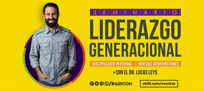 Comienza la gira de seminarios y consultoría Liderazgo Generacional  con el Dr. Lucas Leys
