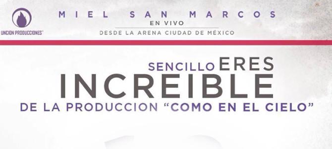 """Miel San Marcos estrena nuevo sencillo """"Increíble"""""""