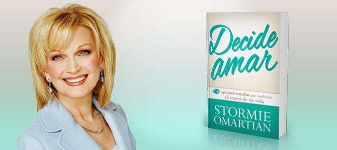 «Decide amar», nuevo libro de Stormie Omartian