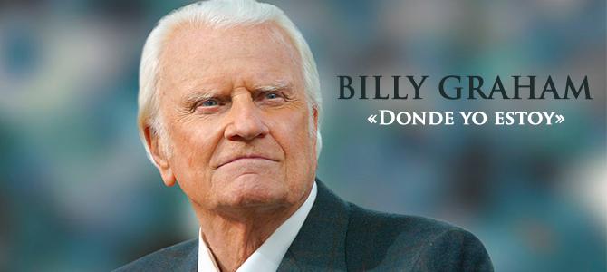 Billy Graham muestra el Evangelio a lo largo de toda la Biblia en «Donde yo estoy»