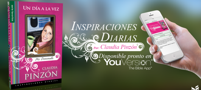 YouVersion presenta los devocionales «Un día a la vez» de Claudia Pinzón