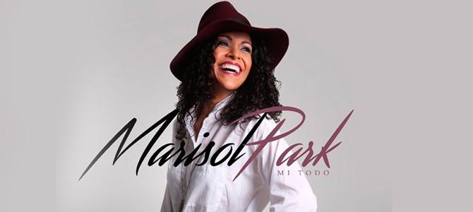 """""""Mi Todo"""", el nuevo lanzamiento de Marisol Park"""