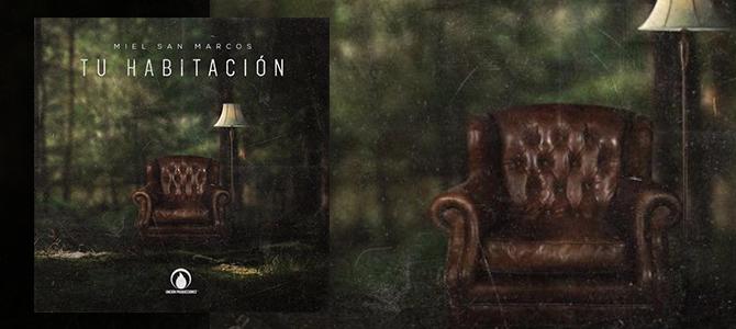 Miel San Marcos lanza su nuevo álbum «Tu Habitación»