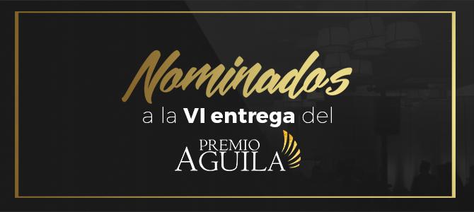 Anuncian los nominados al Premio Águila 2016