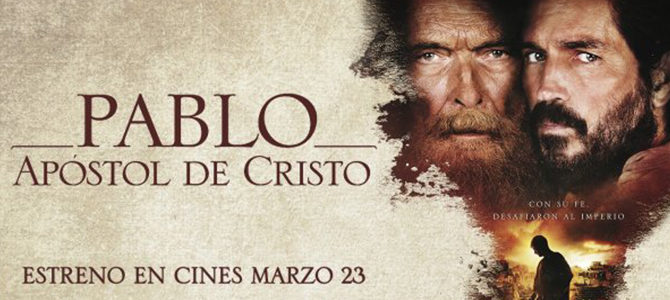 Se estrena la película «Pablo, Apóstol de Cristo» en vísperas de la Semana Santa