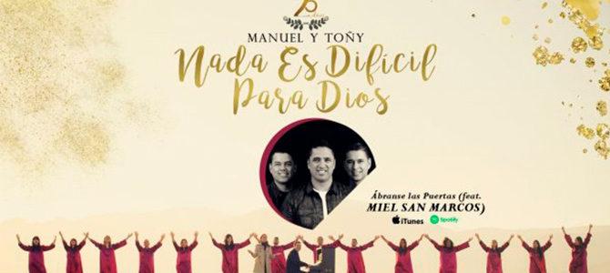 Miel San Marcos canta con Manuel y Toñy «Ábranse las puertas»