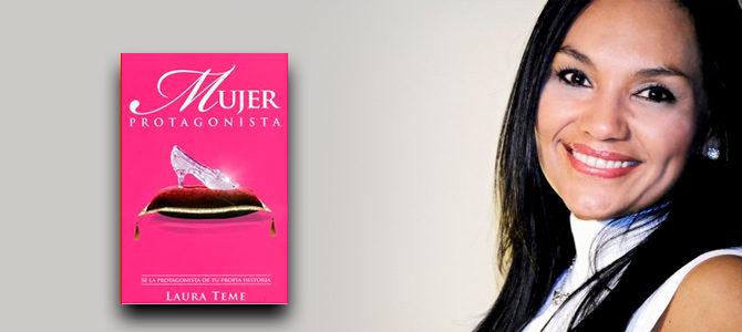 Laura Teme: Conviértase en protagonista de su historia