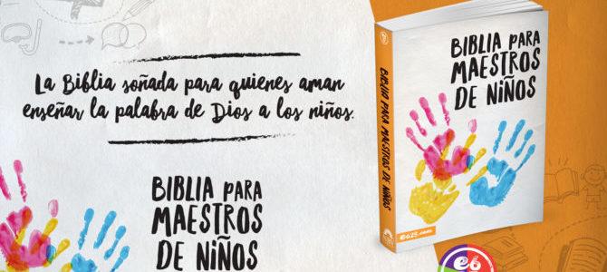 E625.com publica Biblia para maestros de niños