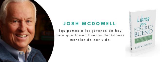Josh McDowell: ¿Cómo ayudar a los jóvenes a elegir lo bueno en una cultura cada vez más impía?