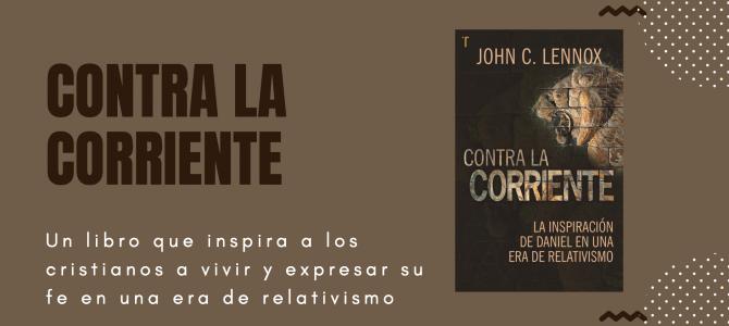 Contra la corriente, un libro que inspira a los cristianos a vivir y expresar su fe en una era de relativismo