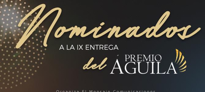 El Mensaje Comunicaciones anuncia los nominados al Premio Águila 2019