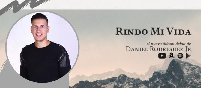 Daniel Rodriguez Jr. hace su debut en Expolit con el álbum «Rindo mi vida»