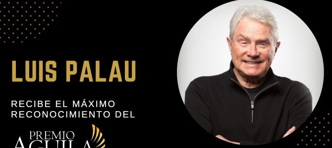 El Premio Águila otorgará su máximo reconocimiento a Luis Palau