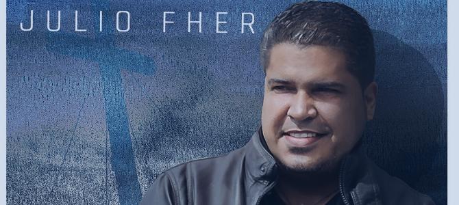 Julio Fher estrena su nueva canción y video oficial «No soy yo quien vive»